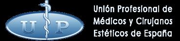 UP Union Profesional de Medicos y Cirujanos Esteticos de España en Madrid
